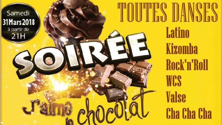 Soirée Dansante – J'aime le Chocolat – le 31 mars dès 21h