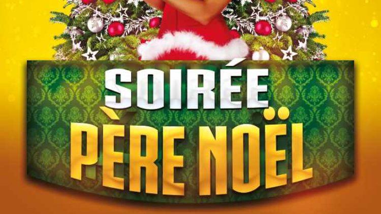 Soirée Père Noël 2019 – Samedi 21 Décembre